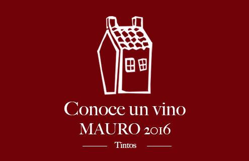 conoce-un-vino-mauro-2016
